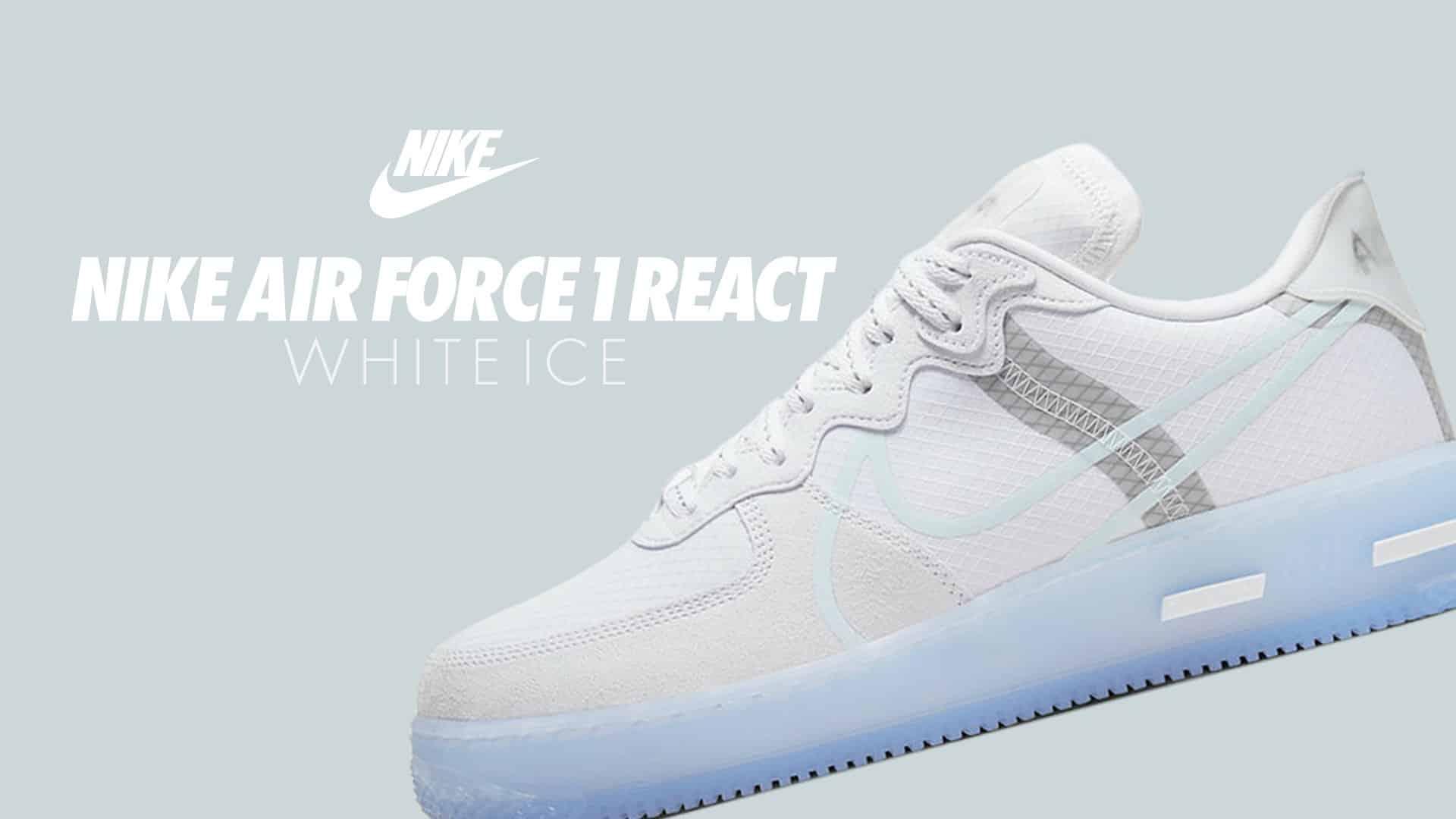 Nike Air Force 1 React White Ice
